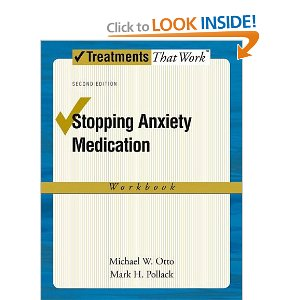 Stopping Anxiety Medication Workbook (Treatments That Work)