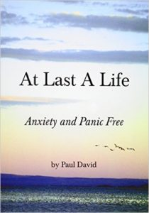 At last a life anxiety and panic free