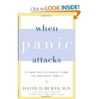 When Panic Attacks by David D. Burns M.D.