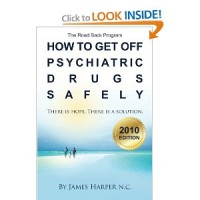 How to Get Off Psychiatric Drugs Safely - 2010 Edition