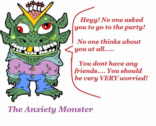 the anxiety monster messing with my head