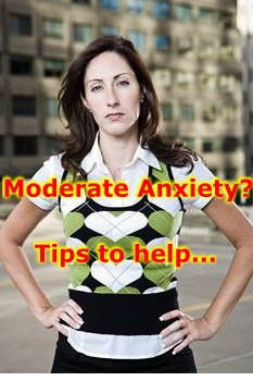 moderate anxiety tips to help