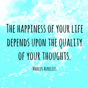 The-happiness-of-your-life-depends-upon-the-quality-of-your-thoughts