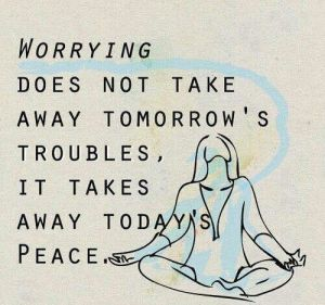 worrying-and-tomorrows-peace