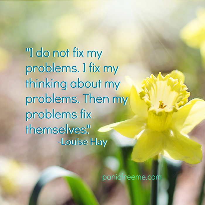 i do not fix my problems i fix my thinking then my problems fix themselves